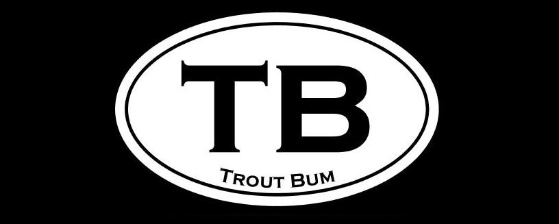 Trout Bum 201