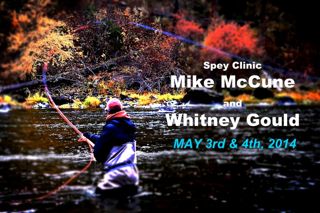 Mike McCune Whitney Gould spey class