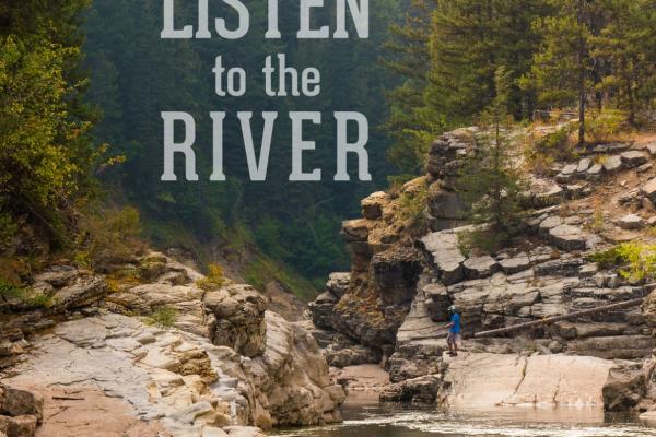 Listen to the River: A Packraft Adventrue
