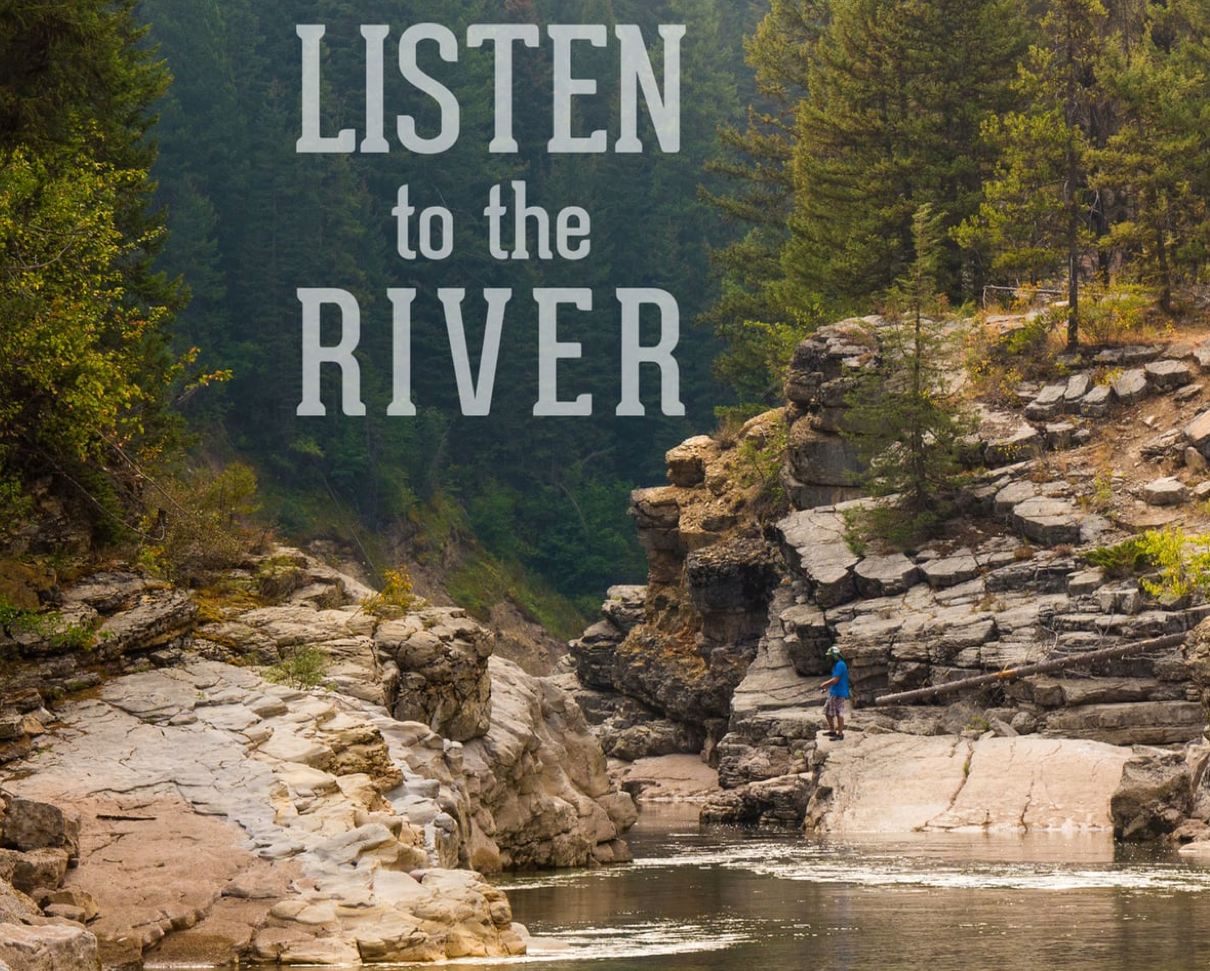 Listen to the River: A Packraft Adventrue