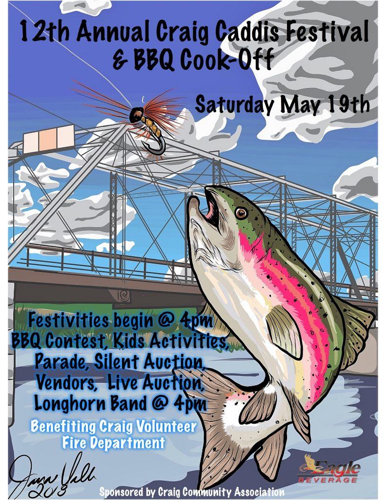 Craig Caddis Fest & BBQ Cook-Off Saturday May 19th