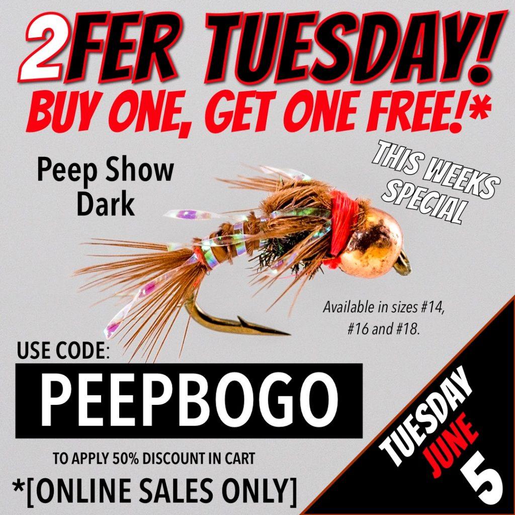 2FER TUESDAY BOGO Peep Show Dark