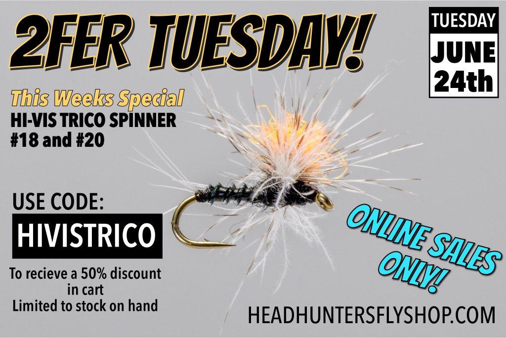 Hi-Vis Trico Spinner 2FER TUESDAY BOGO