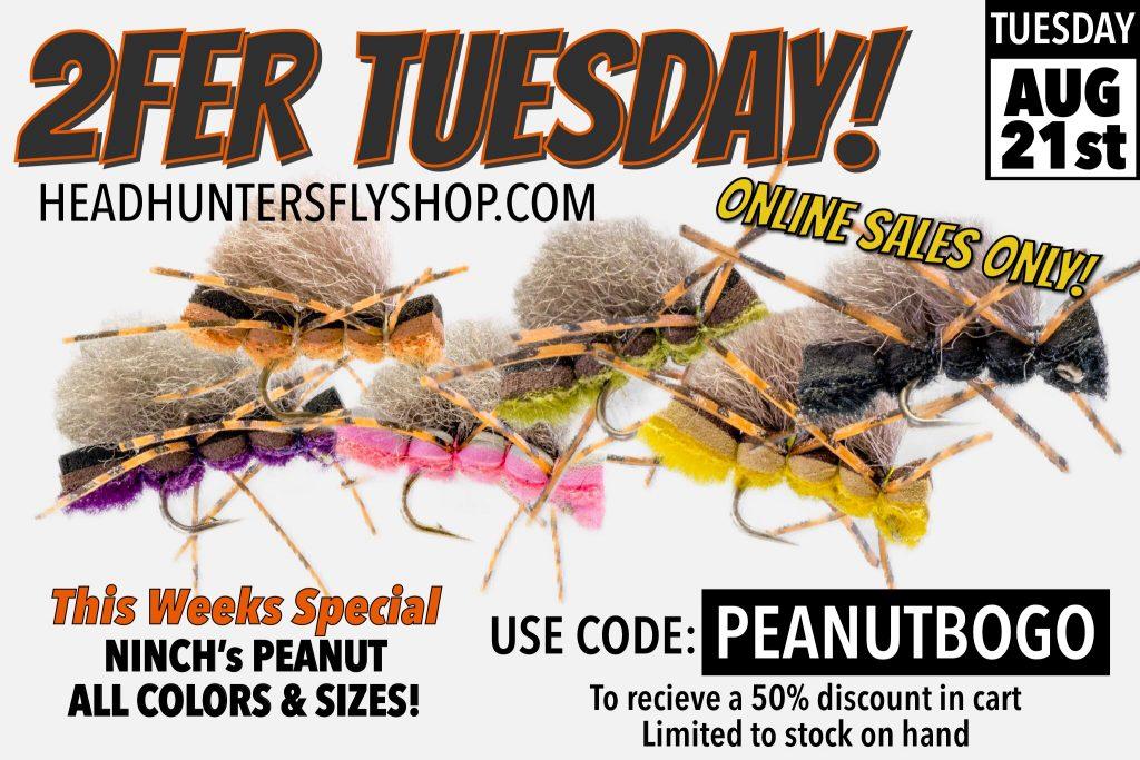 2FER TUESDAY Ninch's Peanut BOGO Online Sale!