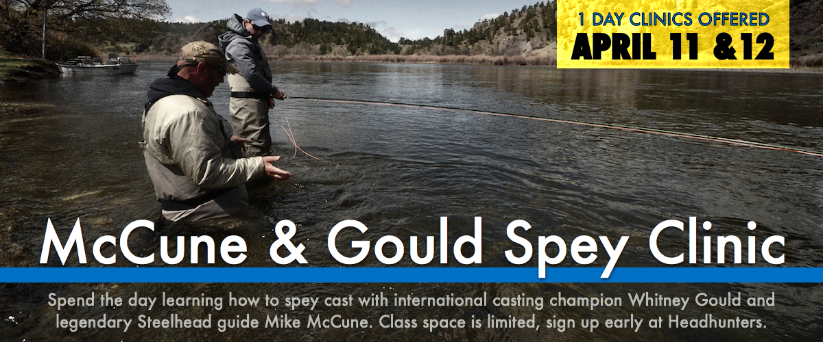 Whitney Gould Mike McCune Spey Clinic