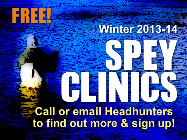 Headhunters Spey Clinic