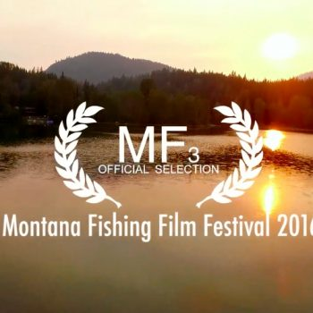 Montana Fishing Film Festival