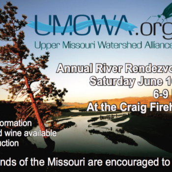 Upper Missouri River Watershed Alliance Annual River Rendezvous