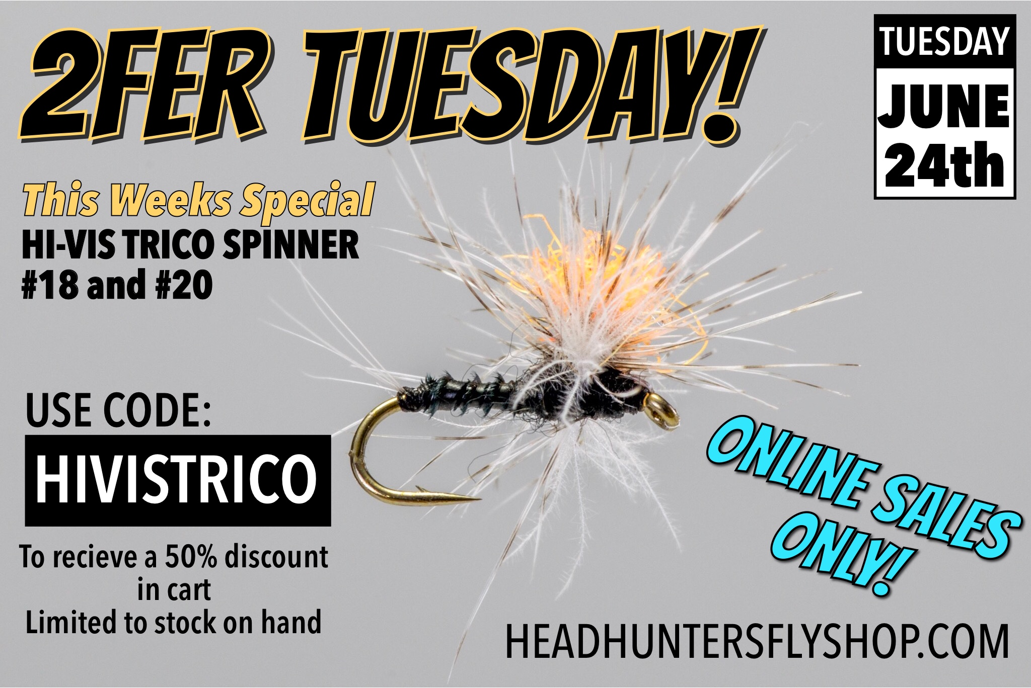 Hi-Vis Trico Spinner 2FER TUESDAY BOGO