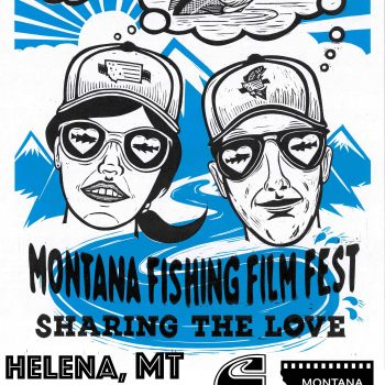 Montana Fishing Film Festival in Helena Friday March 6th